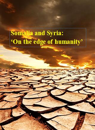 Somalia and Syria: 'On the edge of humanity'