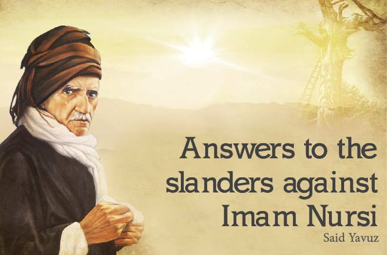 Answers to the slanders against Imam Nursi