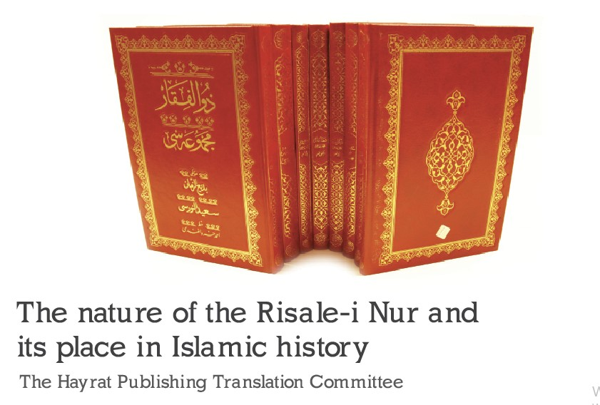 The nature of the Risale-i Nur and its place in Islamic history